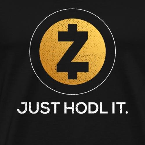ZCash (ZEC) Crytpo Logo Just Hodl It - Men's Premium T-Shirt