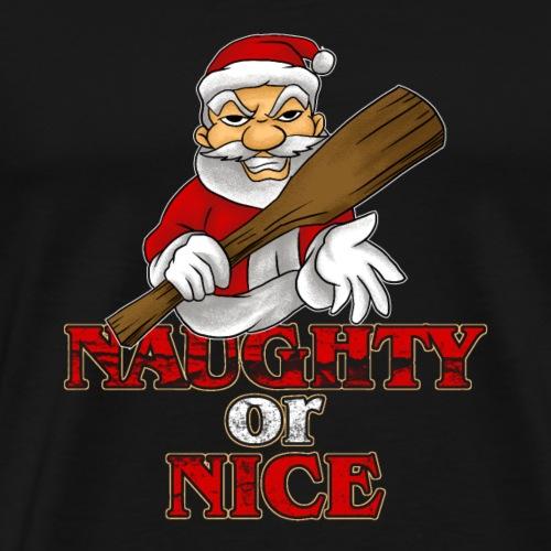 Naughty Or Nice? - Men's Premium T-Shirt