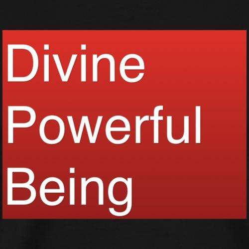 Divine Powerful Being - Men's Premium T-Shirt