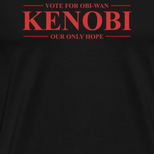 Vote For Obi Wan Kenobi - Men's Premium T-Shirt