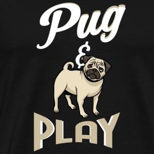 Dog Pug & Play gift - Men's Premium T-Shirt