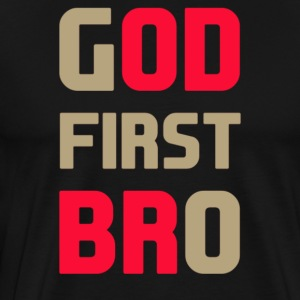 God First Bro - Men's Premium T-Shirt