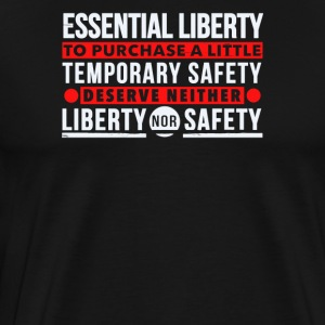Deserve neither liberty nor safety - Men's Premium T-Shirt