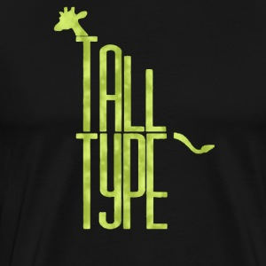 Tall type - Men's Premium T-Shirt