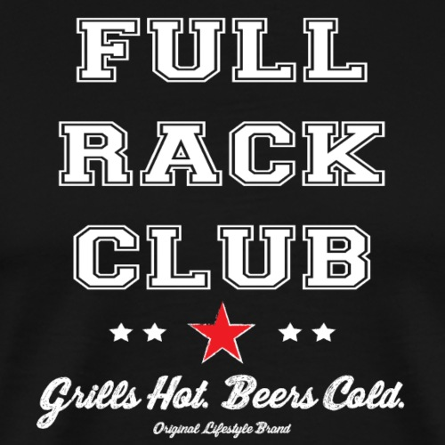 Grills Hot. Beers Cold. : Full Rack Club
