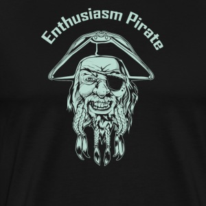 Enthusiasm Pirate - Men's Premium T-Shirt