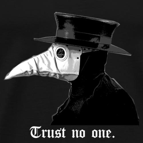 Trust No One - Men's Premium T-Shirt