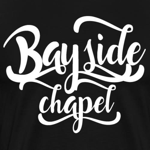 Bayside Chapel Script - Men's Premium T-Shirt