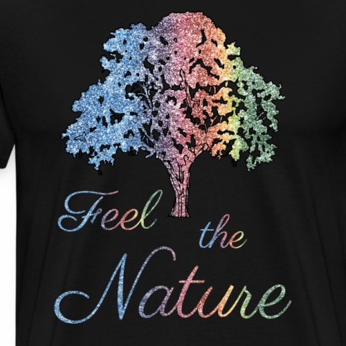Feel the Nature - Men's Premium T-Shirt