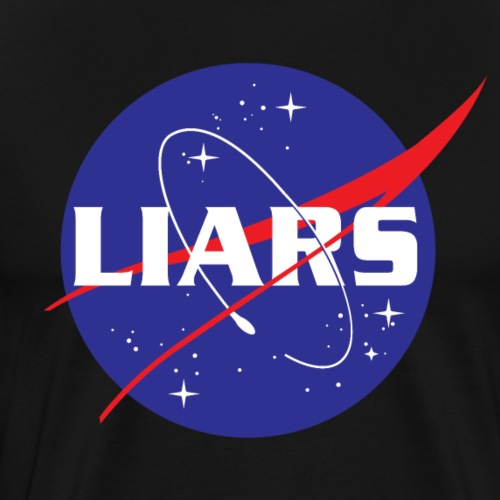 NASA = Liars | Flat Earth - Men's Premium T-Shirt