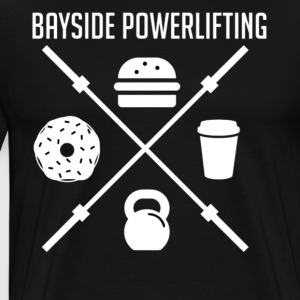 Bayside Powerlifting Lift to Eat - Men's Premium T-Shirt