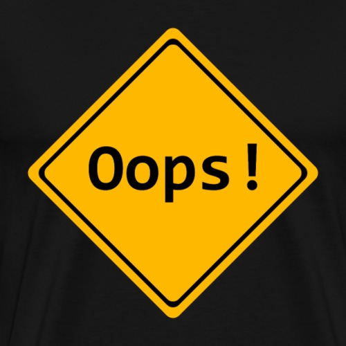 OOPS yellow black attention sign - Men's Premium T-Shirt