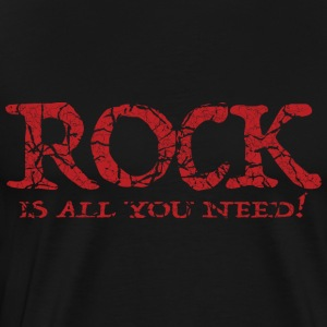 Rock Music T-Shirt - Rock Is All You Need - Men's Premium T-Shirt