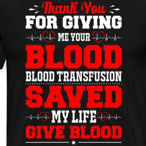 Blood saved Me - Men's Premium T-Shirt