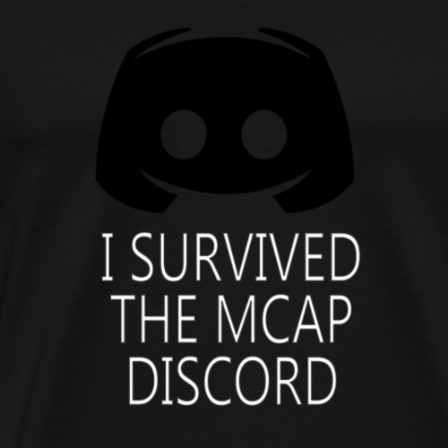 I Survived The MCAP Discord - Men's Premium T-Shirt