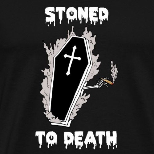 STONED TO DEATH - Men's Premium T-Shirt