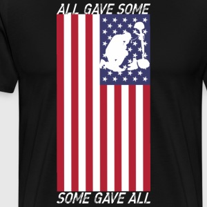 All Gave Some Some Gave All - Men's Premium T-Shirt