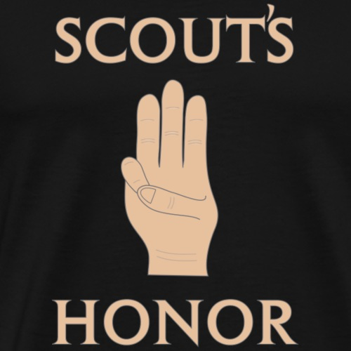 Scout's Honor - Men's Premium T-Shirt