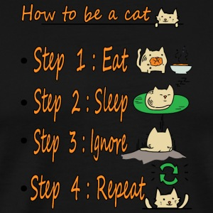 How to be a Cat - Men's Premium T-Shirt