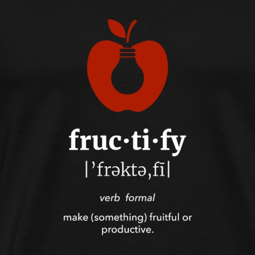 fruc·ti·fy Wordie Tee - Men's Premium T-Shirt