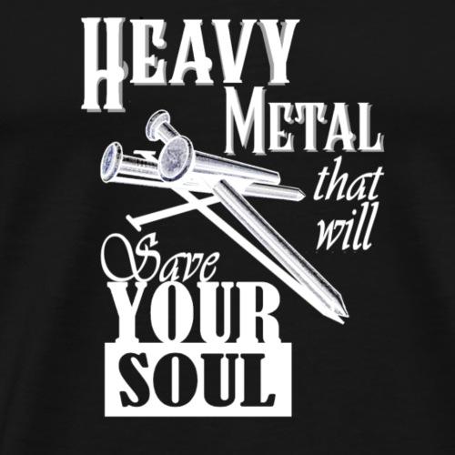 Heavy Metal for your Soul - Men's Premium T-Shirt