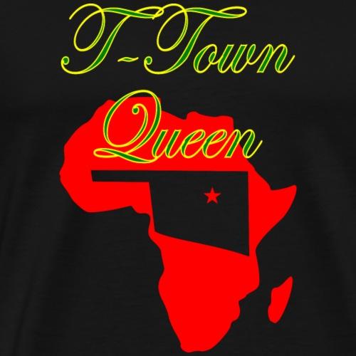 T Town Queen - Men's Premium T-Shirt