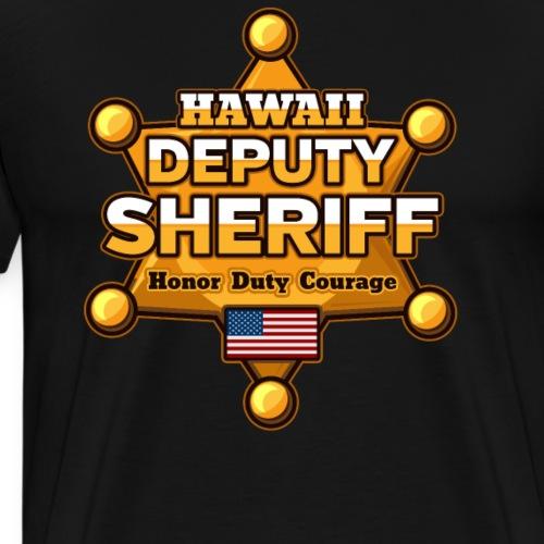 Hawaii Deputy Sheriff - Men's Premium T-Shirt