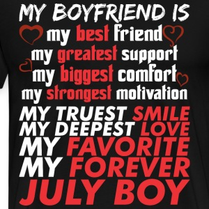 My Boyfriend Is July Boy - Men's Premium T-Shirt