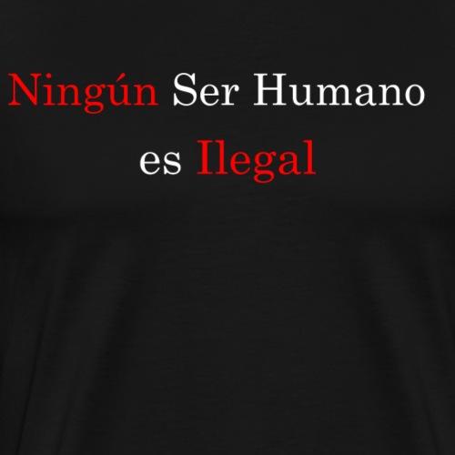 No Human Being Is Illegal - Men's Premium T-Shirt