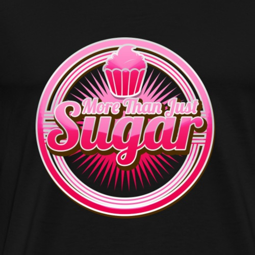 More Than Just Sugar - Men's Premium T-Shirt