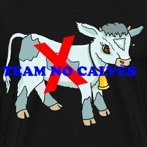 Team no calves - Men's Premium T-Shirt