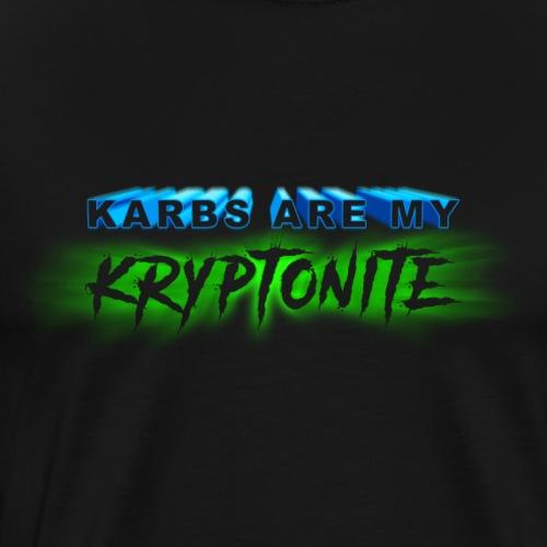 Karbs Are My Kryptonite - Men's Premium T-Shirt