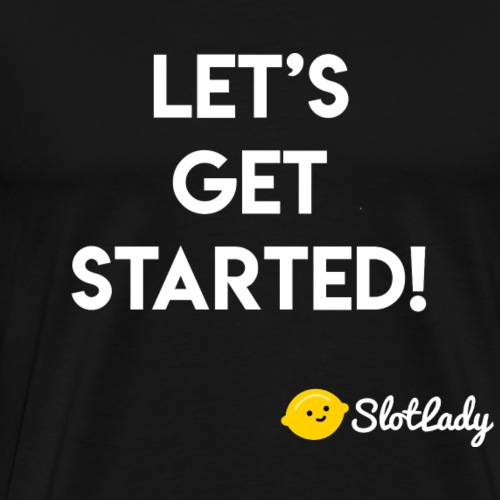Let's Get Started! Tee 2 - Men's Premium T-Shirt