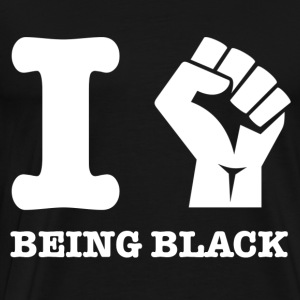 I love being Black - Men's Premium T-Shirt