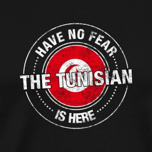 Have No Fear The Tunisian Is Here - Men's Premium T-Shirt
