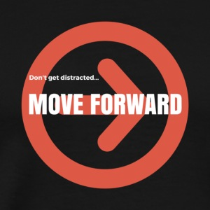 Move Forward - Men's Premium T-Shirt