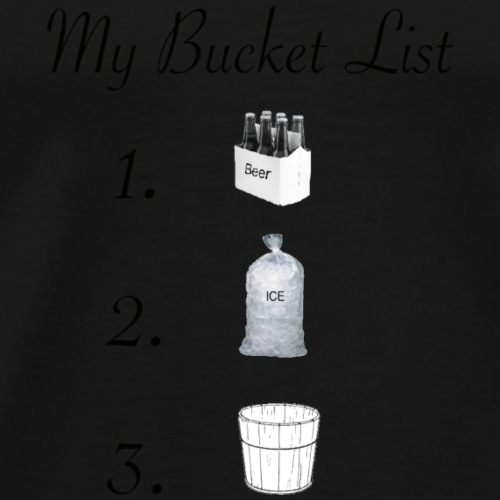 Bucket List - Men's Premium T-Shirt