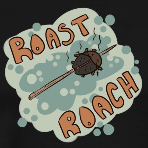 Roast Roach - Men's Premium T-Shirt
