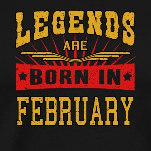Legends are born in February funny gift Shirt - Men's Premium T-Shirt