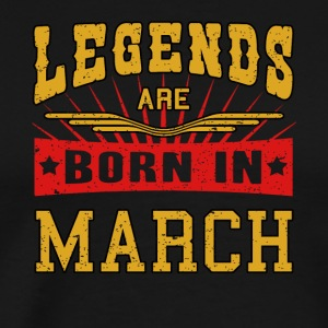 Legends are born in March funny gift shirt birth - Men's Premium T-Shirt