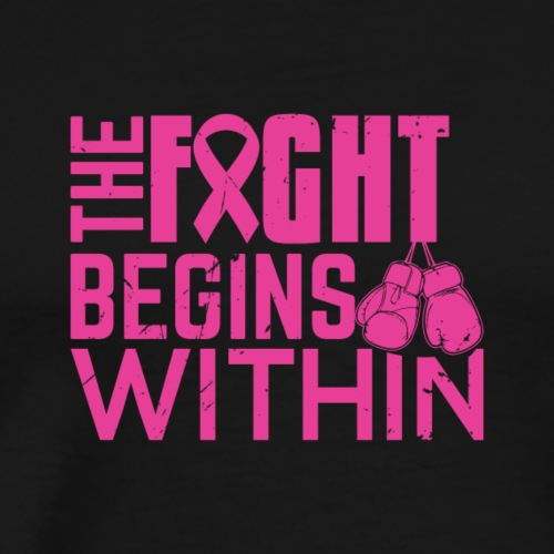 The Fight Begins Within - Men's Premium T-Shirt