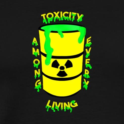Toxicity - Men's Premium T-Shirt