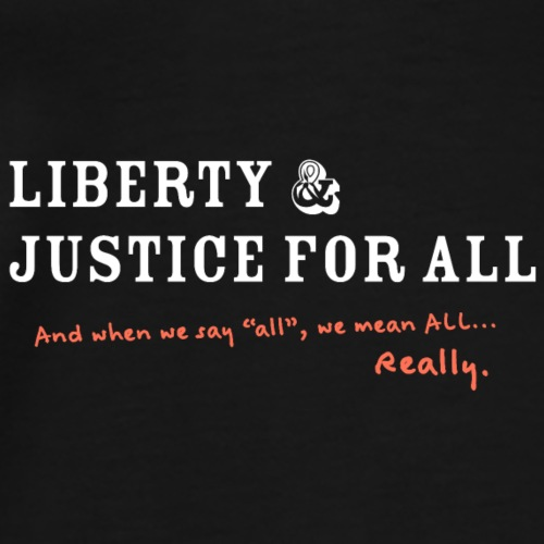 Liberty and Justice Reverse with Edit - Men's Premium T-Shirt
