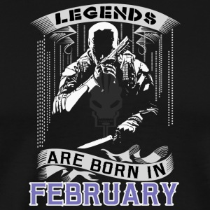 Legends Are Born In February. Perfect Gift For him - Men's Premium T-Shirt