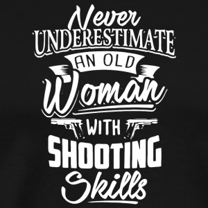 An Old Woman With Shooting Skills T Shirt - Men's Premium T-Shirt