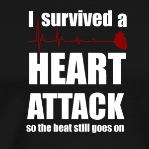 I survived a Heart Attack - Men's Premium T-Shirt