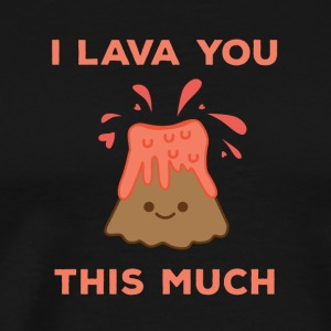 I Lava You This Much Cute Volcano - Men's Premium T-Shirt