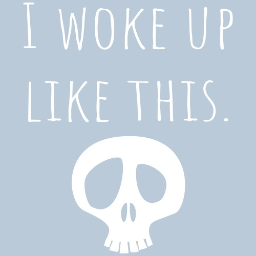 I woke up like this. - Men's Premium T-Shirt