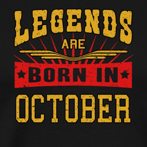 Legends are born in October funny gift shirt birth - Men's Premium T-Shirt