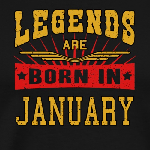 Legends are born in January funny gift shirt birth - Men's Premium T-Shirt